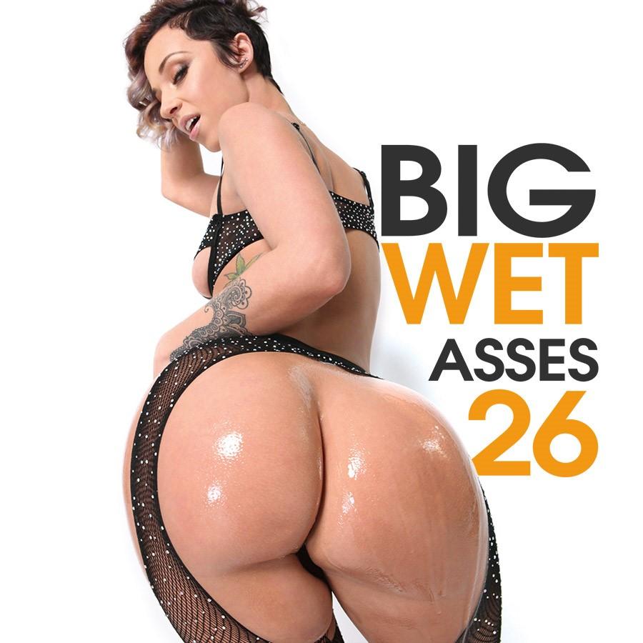Big Wet Asses #26