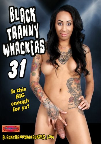 Black Tranny Whackers 31