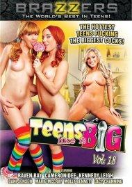 Teens Like It Big Vol. 18 Porn Video