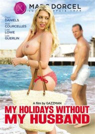 My Holidays Without My Husband Porn Video