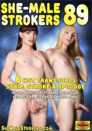 She-Male Strokers 89