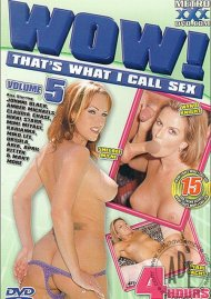 Wow! That's What I Call Sex Vol. 5 Porn Video