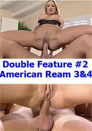 Double Feature #2: American Ream 3 & 4 Porn Video
