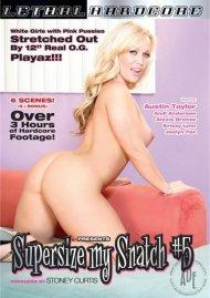 Super Size My Snatch 5 Porn Video