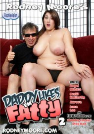 Daddy Likes Em Fatty 2 Porn Movie