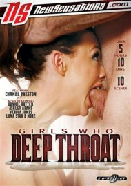Girls Who Deep Throat Porn Video