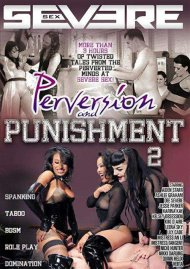 Perversion And Punishment 2 Porn Video