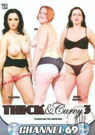 Thick And Curvy 3 Porn Video