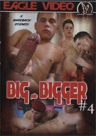 Big and Bigger #4