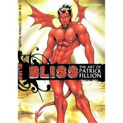 Bliss: The Art of Patrick Fillion
