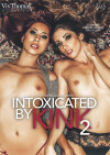 Intoxicated By Kink 2