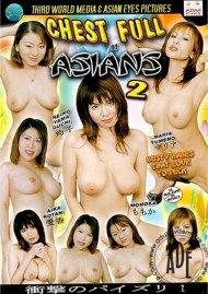 Chest Full of Asians 2