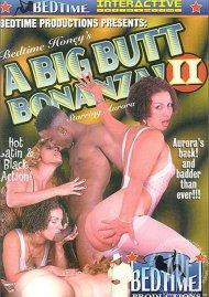 Big Butt Bonanza 2, A Porn Video
