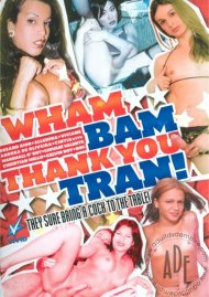Wham Bam Thank You Tran! Porn Video