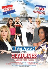 Between The Headlines: A Lesbian Porn Parody