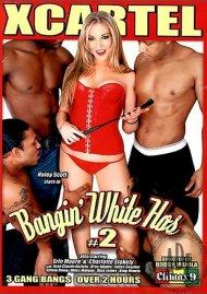Bangin' White Hos #2