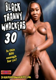 Black Tranny Whackers 30 Porn Video