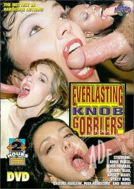 Everlasting Knob Gobblers Porn Video