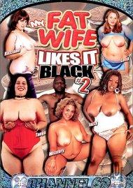 My Fat Wife Likes It Black 2