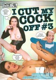 I Cut My Cock Off 3