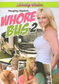 Naughty Alysha's Whore Bus 2 Porn Video