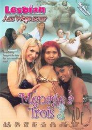 Lesbian Ass Worship: Menage a Trios 3