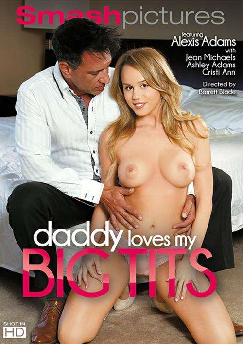 Daddy Loves My Big Tits