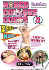 Dream Girls: Naked College Coeds #8 Porn Video