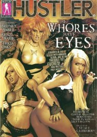 Whores Have Eyes, The