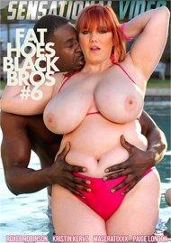 Fat Hoes Black Bros 6 Porn Video