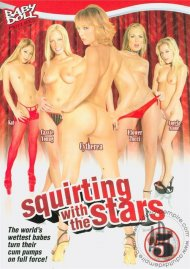 Squirting With The Stars #5 Porn Video