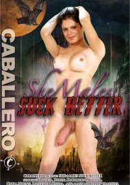 Shemales Suck Better Porn Video