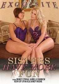 Sisters Have More Fun