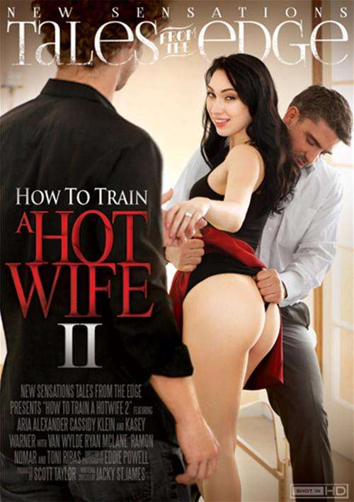 How To Train A Hotwife 2