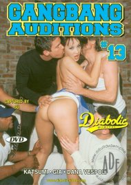 Gangbang Auditions #13 Porn Video