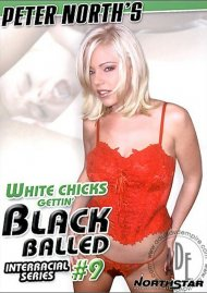 White Chicks Gettin' Black Balled #9
