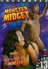 """Attack Of The Monster Midget With A 10"""" Cock"""