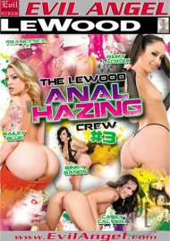 Le Wood Anal Hazing Crew #3, The