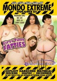 Mondo Extreme 84: 1st Time Fatties Porn Video
