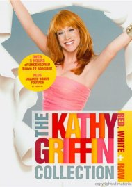 Kathy Griffin Collection, The: Red, White & Raw