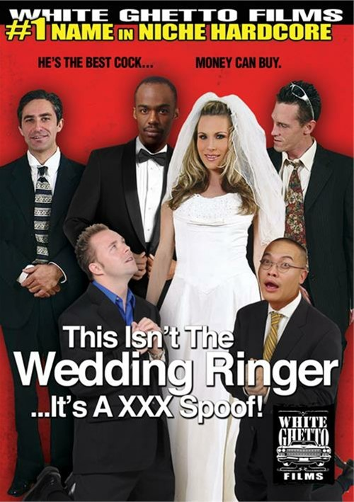 This Isn't The Wedding Ringer...It's A XXX Spoof!