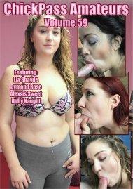 Chick Pass Amateurs Volume 59 Porn Video