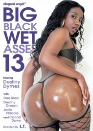 Big Black Wet Asses! 13