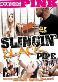 Slingin' Black Pipe