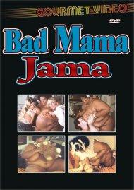 Bad Mama Jama Porn Video