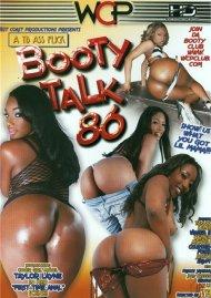 Booty Talk 86 Porn Video