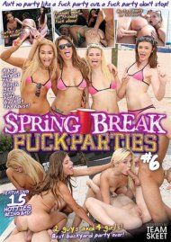 Spring Break Fuck Parties Volume Six Porn Video