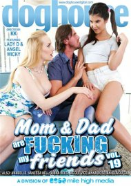 Mom & Dad Are Fucking My Friends Vol. 19
