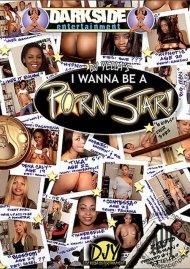 I Wanna Be A Pornstar
