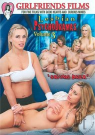 Lesbian Psychodramas Vol. 3 Porn Movie